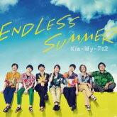 Kis-My-Ft2 / ENDLESS SUMMER(9/16発売)