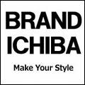 BRAND ICHIBA Make Your Style