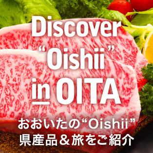 "Discover ""Oishii"" in OITA"