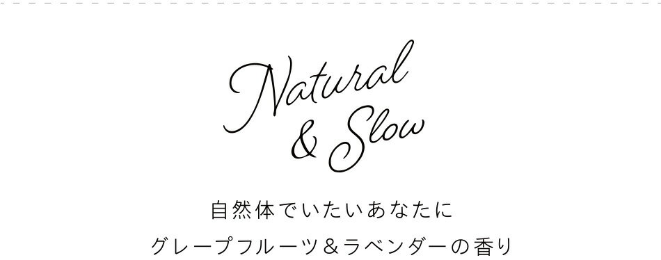 Natural&Slow