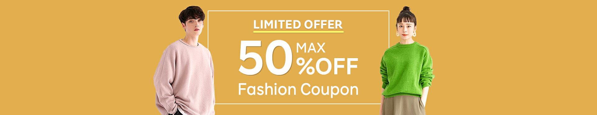 MAX 50% OFF Fashion Coupon
