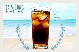 TEA & COKE - ティー & コーク