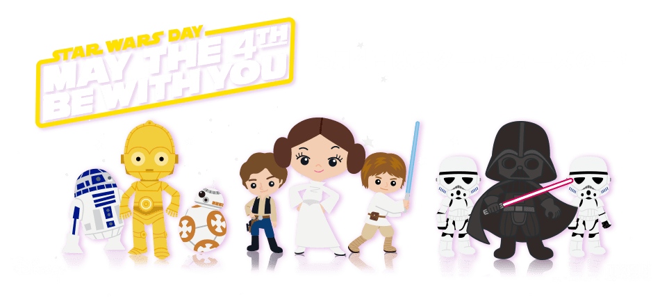 May the 4th be with you 5月4日はスター・ウォーズの日