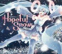 CD KARENT presents Hopeful Snow feat. 初音ミク