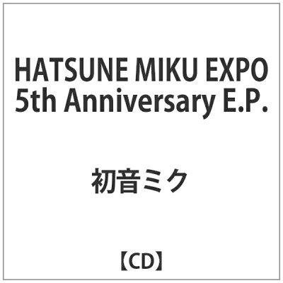 HATSUNE MIKU EXPO 5th Anniversary E.P./CD/HMCD-0012