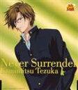 Never Surrender/CDシングル(12cm)/NECM-12056