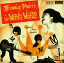 TEENAGE PARTY WITH THE MIGHTY MOGULS/CD/DCRC-0034