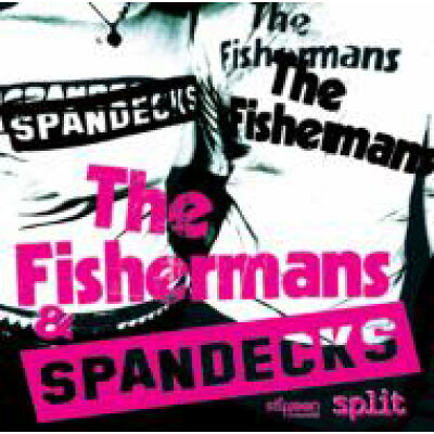 SPANDECKS&FISHERMAN'S SPLIT/CDシングル(12cm)/SRCD-1014