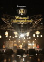 SPACE SHOWER TV presents Welcome![Alexandros]/DVD/RX-095