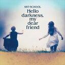 Hello darkness,my dear friend/CD/WARS-0002