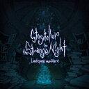 Storyteller  in the Strange Night/CD/GLK-049