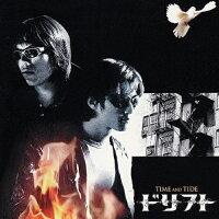 ドリフト/タイム・アンド・タイド(オリジナル・サウンドトラック)/CD/RCCA-2067