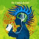 リフレッシュ・ブレイン・01・バイ・デジタル・トライブ/CD/MGMCD-07
