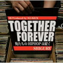 TOGETHER FOREVER/CD/GCW-0022