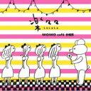 楽々々 LaLaLa/CD/MOMOC-001