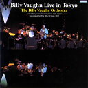 Billy Vaughn ビリーボーン / Live In東京
