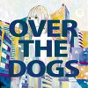 OVER THE DOGS/CD/OTDD-001