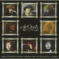 AcQuA EP SHOWCASE 禊~∞SENSE~・禊~AFTER PARTY~『大反省会』/DVD/QWBX-52003