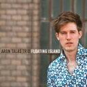 Aron Talas / Floating Island 輸入盤