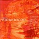WEEKEND IN TOKYO~Sabor de Brasileira/CD/FVCC-80138