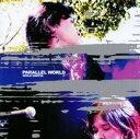 PARALLEL WORLD/CD/SESN-1003