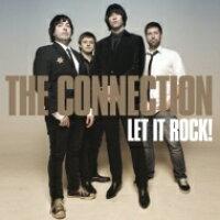 Connection Rk / Let It Rock!