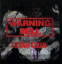 WARNING BELL/CD/NLSC-007