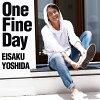 One Fine Day/CDシングル(12cm)/FNFY-48