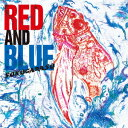 RED AND BLUE/CD/SKGRS-0001