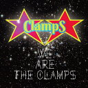 WE ARE THE CLAMPS/CD/SBR-1970