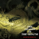 THE DRAGON IN THE CLOUDS/CD/RBCF-002