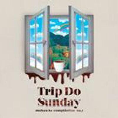 Trip Do Sunday/CD/MOHK-005