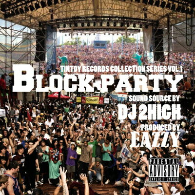 Tintoy Records Collection Series Vol.1 BLOCK PARTY/CD/TINTOY-002