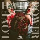 LOVE HATE POWER/CD/FFREC-002