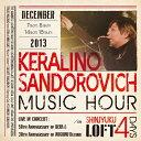 ケラリーノ・サンドロヴィッチ・ミューヂック・アワー2013/CD/CDSOL-1708