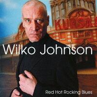 Wilko Johnson / Red Hot Rocking Blues 輸入盤