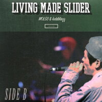 SIDE B -LIVING MADE SLIDER-/CD/SGKC-011
