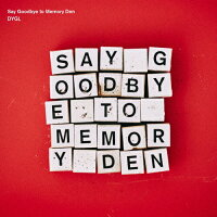 Say Goodbye to Memory Den/CD/HEC-004