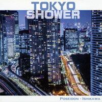TOKYO SHOWER/CD/PDRC-8027