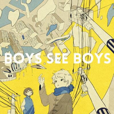 BOYS SEE BOYS/CD/SE-1390402558