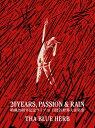 20YEARS,PASSION & RAIN/DVD/TBHR-DVD-008