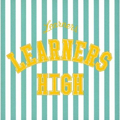 LEARNERS HIGH(初回限定生産)/CD/KKV-065L