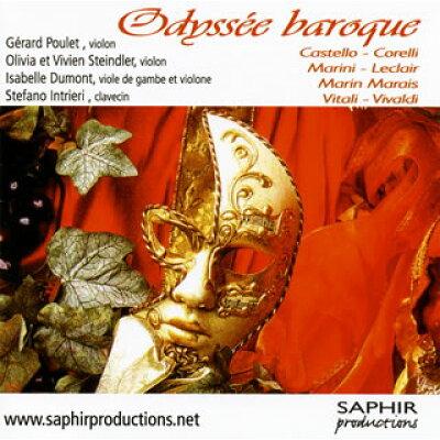 Odyssee Baroque: Poulet O & V.steindler Vn Dumont Gamb Intrieri Cemb