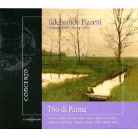 ピツェッティ 1880-1968 / Piano Trio, Etc: Trio Di Parma
