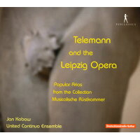 Telemann And The Leipzig Opera: Kobow T United Continuo Ensenble