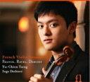 French Violin Sonatas-franck, Debussy, Ravel: Yu-chien Tseng Vn Dzektser P
