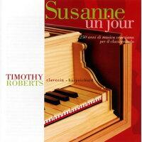 Susanne Un Jour: T.roberts(Cemb)