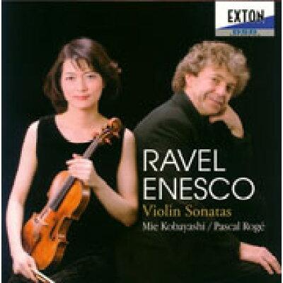 ラヴェル&エネスコ ヴァイオリン・ソナタ集/CD/OVCL-00356