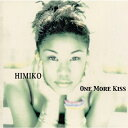 One More Kiss/CD/HFCM-1102