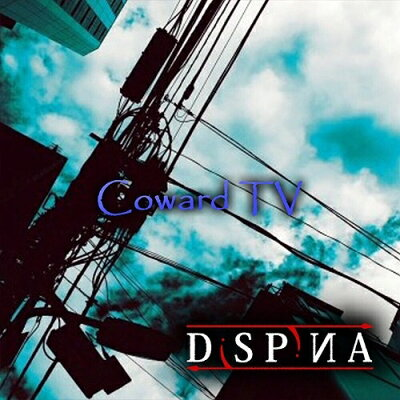DiSPiИA / Coward TV